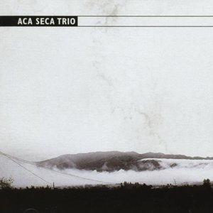 Image for 'Aca Seca Trío'