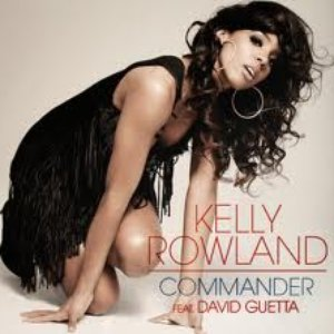 Image for 'Kelly Rowland - Commander (Chuckie & Neve RMX)'
