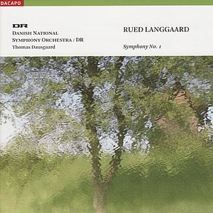 Image for 'LANGGAARD: Symphony No. 1 (Dausgaard)'