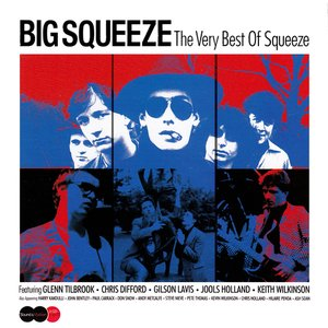 Image for 'Big Squeeze: The Very Best of Squeeze'