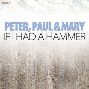 Image pour 'If I Had a Hammer'
