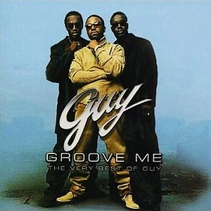 Image for 'Groove Me: The Very Best Of Guy'