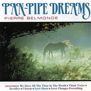 Image for 'Pierre Belmonde - Pan Pipe Dreams'