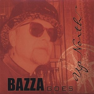 Image for 'bazza goes up north'