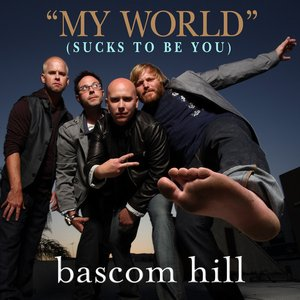 Image for 'My World (Sucks To Be You)'