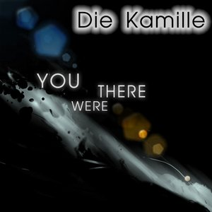 Image for 'You Were There'