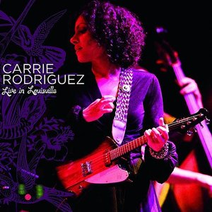Image for 'Carrie Rodriquez Live In Louisville'