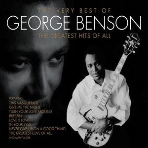 Image pour 'The Very Best of George Benson: The Greatest Hits of All'