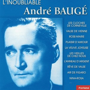 Image for 'L'inoubliable André Baugé, vol. 1'