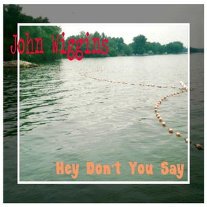Image for 'Hey Don't You Say'