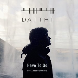 Image for 'Have to Go'