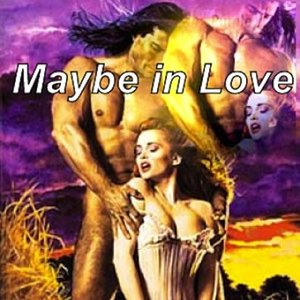 Image for 'Maybe in Love'