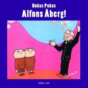 Image for 'Hokus Pokus, Alfons Åberg!'