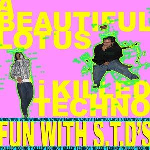 Imagem de 'Fun With S.T.D's: split w/ A Beautiful Lotus'