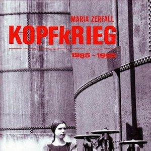 Image for 'Kopfkrieg 1985-1995 (disc 2)'