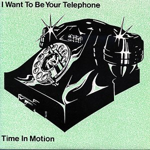 Bild für 'I Want To Be Your Telephone'