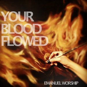 Image for 'Your Blood Flowed - Single'