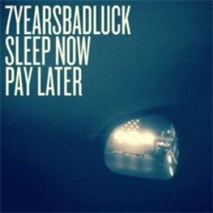 Image for 'Sleep Now, Pay Later'