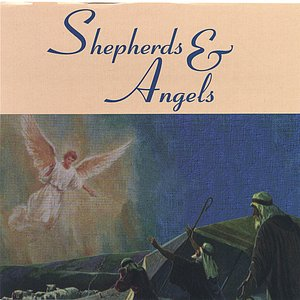 Image for 'Shepherds and Angels'