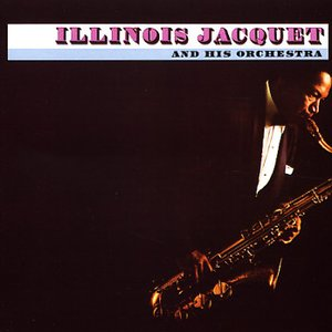 Image for 'Illinois Jacquet & his Orchestra'