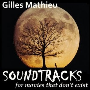 Immagine per 'Soundtracks for movies that don't exist'