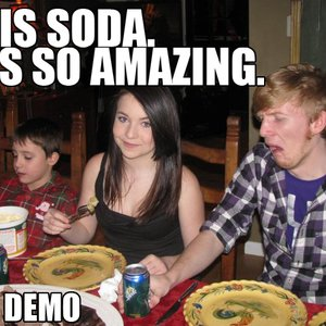 Image for 'THIS SODA. IT'S SO AMAZING.'