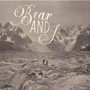 Image for 'Bear & I'