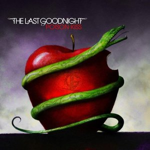 Image for 'The Last Goodnight: Poison Kiss 5/3/07'