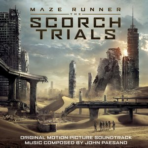 Image for 'Maze Runner - The Scorch Trials (Original Motion Picture Soundtrack)'