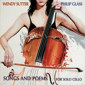 Image for 'Philip Glass - Songs and Poems for Solo Cello'