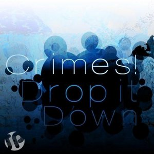 Image for 'Drop It Down EP'