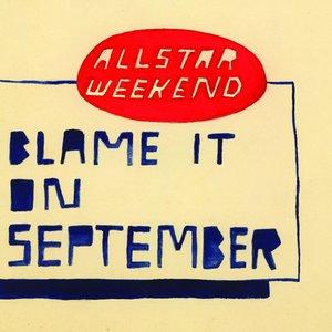 Image for 'Blame It On September'