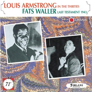 Image for 'Louis Armstrong In the Thirties, Fats Waller Last Testament 1943'