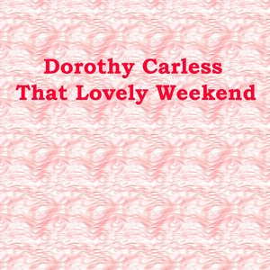 Image for 'That Lovely Weekend'
