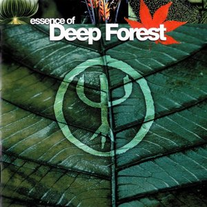 Image for 'Essence of Deep Forest'