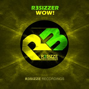 Image for 'R3sizzer - Wow! (Radio Mix)'