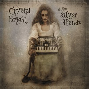 Image for 'Crystal Bright & The Silver Hands'
