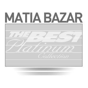 Imagem de 'Matia Bazar: The Best Of Platinum'