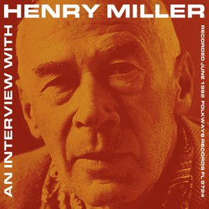 Image for 'An Interview with Henry Miller'