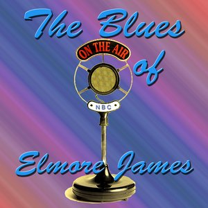 Image for 'The Blues of Elmore James'