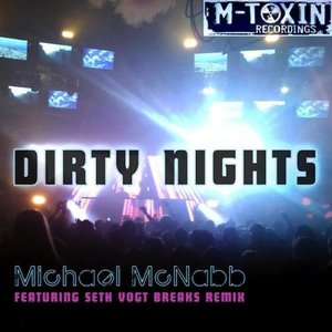 Image for 'Dirty Nights - Seth Vogt Breaks Remix'
