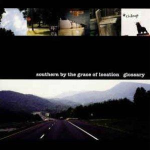 Imagem de 'Southern By The Grace Of Location'