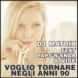 Image for 'Voglio Tornare Negli Anni 90 (feat. Paps'n'skar, Vise) [Radio Edit]'