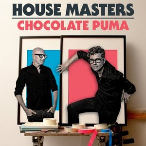 Image for 'House Masters - Chocolate Puma'
