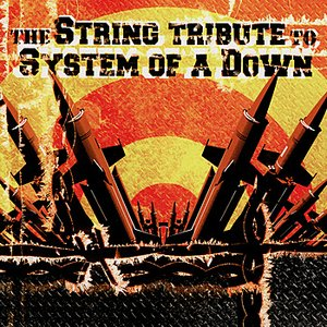 Image for 'The String Tribute to System of a Down'