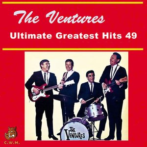 Image for 'The Ventures - Ultimate Greatest Hits 49'