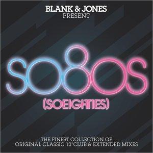 Image for 'so80s (So Eighties) -  Pres. By Blank & Jones'