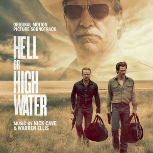 Image for 'Hell Or High Water (Original Motion Picture Soundtrack)'