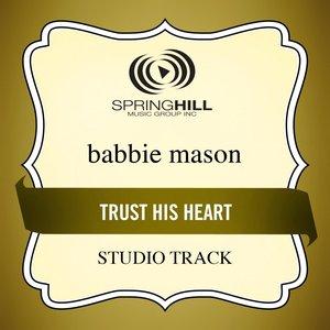 Image pour 'Trust His Heart (Studio Track)'