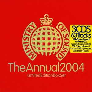 Image for 'Ministry of Sound: The Annual 2004 (disc 3: Annual Anthem)'